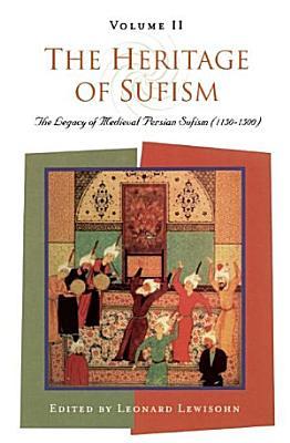The Heritage of Sufism  Volume 2  PDF