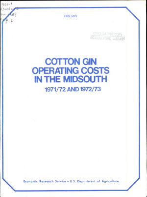 Cotton Gin Operating Costs in the Midsouth  1971 72 and 1972 73
