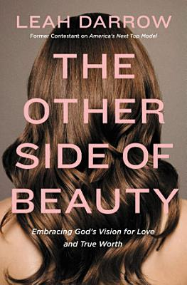 The Other Side of Beauty