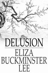 Delusion: Or, The Witch of New England