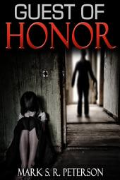 Guest OF Honor: A Novelette