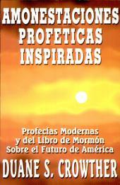 Amonestaciones Profeticas Inspiradas