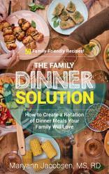 The Family Dinner Solution PDF