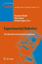 Experimental Robotics: The Eleventh International Symposium