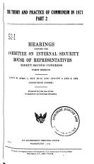 Theory and Practice of Communism in 1971  Part 1 A  Hearings Before the     PDF