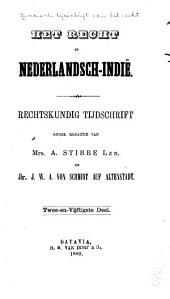 Indisch tijdschrift van het recht: orgaan der Nederlandsch-Indische juristen-vereeniging, Deel 52