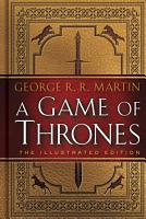 A Game of Thrones  The Illustrated Edition PDF