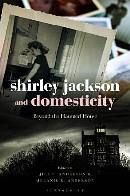 Shirley Jackson and Domesticity