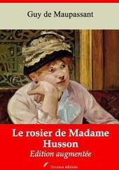 Le rosier de Madame Husson: Nouvelle édition augmentée