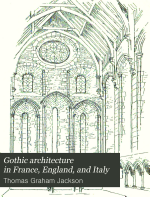 Gothic Architecture in France  England  and Italy PDF