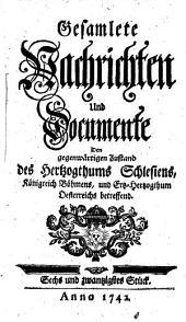 Gesamlete Nachrichten Den gegenwärtigen Zustand des Herzogthums Schlesien betreffend: Band 26