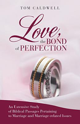 Love  the Bond of Perfection PDF
