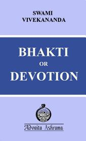 Bhakti or Devotion