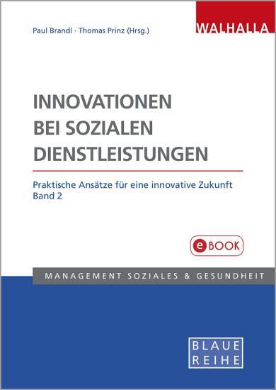 Innovationen bei sozialen Dienstleistungen Band 2 PDF