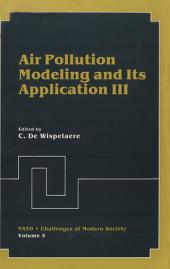 Air Pollution Modeling and Its Application III