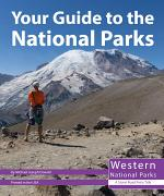 Your Guide to the National Parks of the West