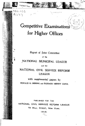 Competitive Examinations for Higher Offices: Report of Joint Committee of the National Municipal League and the National Civil Service Reform League