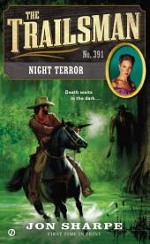 The Trailsman #391: Night Terror