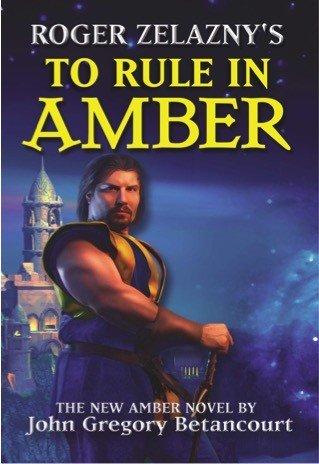 Roger Zelazny S To Rule In Amber