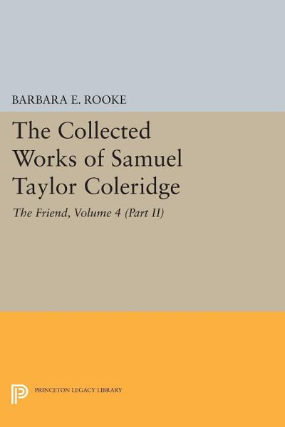 Download The Collected Works of Samuel Taylor Coleridge  Volume 4  Part II  Book