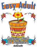 Easy Adult Coloring Book for Beginners PDF