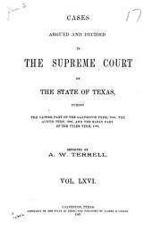 Cases Argued and Decided in the Supreme Court of the State of Texas: Volume 66