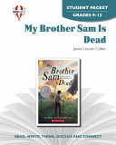My Brother Sam Is Dead Student Packet Book