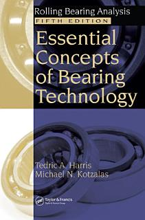 Essential Concepts of Bearing Technology  Fifth Edition Book