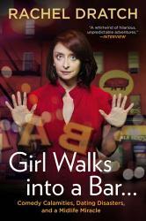 Girl Walks Into a Bar--