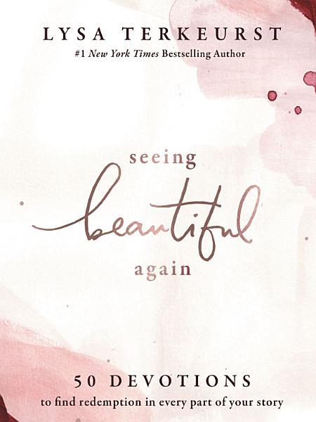 Download Seeing Beautiful Again Book