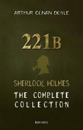 Sherlock Holmes: The Collection [A Study in Scarlet, The Hound of the Baskervilles, The Adventures of Sherlock Holmes, etc] (Book House)