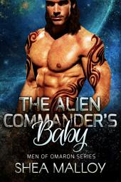 The Alien Commander's Baby: Sci-fi Alien Romance