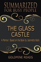 THE GLASS CASTLE  Summarized for Busy People PDF