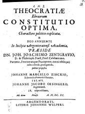 Theocratiae Ebraeorum constitutio optima, charactere politico explicata
