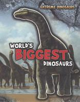 World s Biggest Dinosaurs PDF