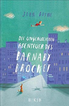 Die unglaublichen Abenteuer des Barnaby Brocket PDF