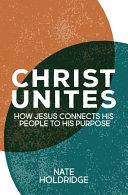 Ephesians  Christ Unites
