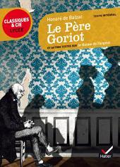 Le Père Goriot: et autres textes sur le thème de l'argent