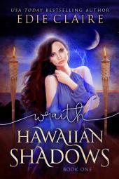 Wraith [Hawaiian Shadows, Book One]