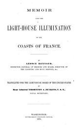 Memoir Upon the Light-house Illumination of the Coasts of France