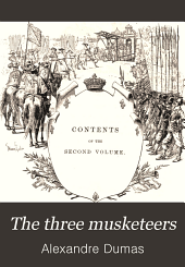 The three musketeers: Volume 2