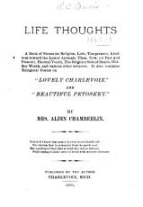 Life Thoughts  Book of Poems on Religion  Love  Temperance     PDF