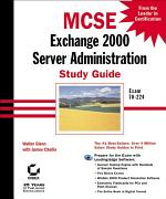 MCSE: Exchange 2000 Server Administration Study Guide