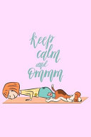 Keep Calm and Ommm Book