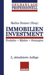 Immobilien Investment: Produkte · Märkte · Strategien, Ausgabe 2