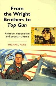 From the Wright Brothers to Top Gun PDF