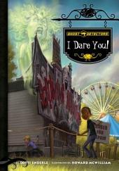 I Dare You!: Book 4