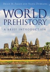 World Prehistory: A Brief Introduction, Edition 9