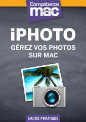 iPhoto - Gérez vos photos sur Mac