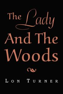 The Lady and the Woods PDF